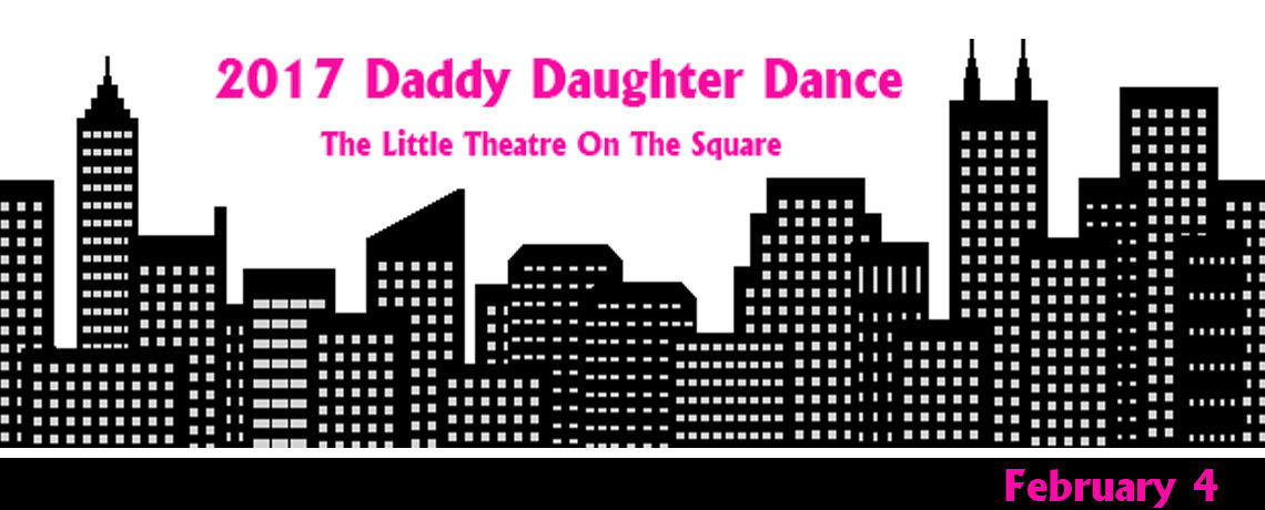 2017 Daddy Daughter Dance ~ February 4