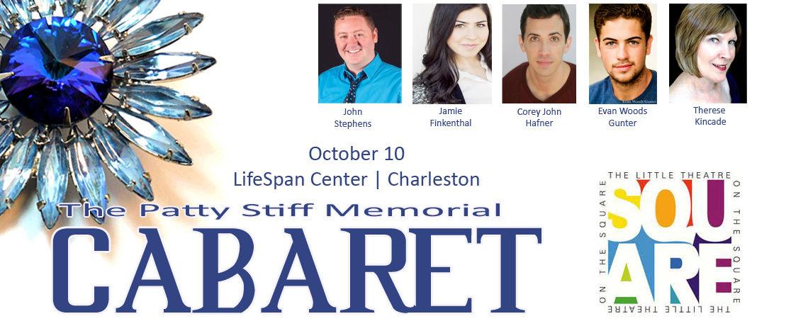 The Patty Stiff Memorial Cabaret ~ October 10