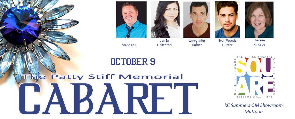 2018 Patty Stiff Memorial Cabaret ~ October 9