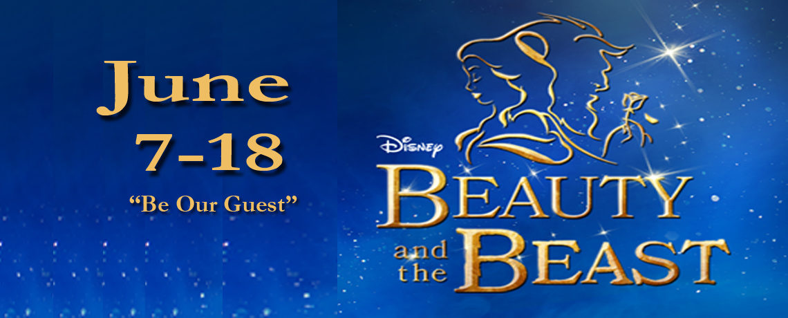 Beauty and the Beast ~ June 7 – 18