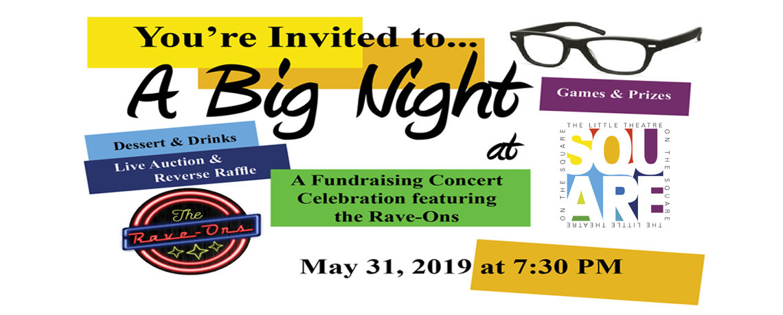 Big Night at The Little Theatre ~ May 31
