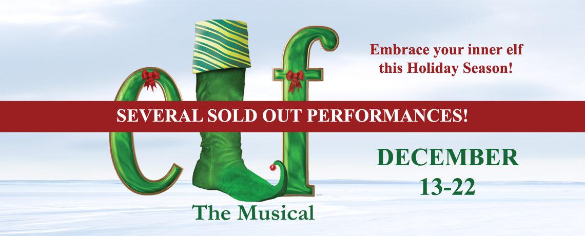 Elf The Musical December 13-22
