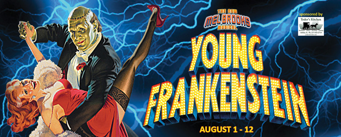 Young Frankenstein ~ August 1 – 12