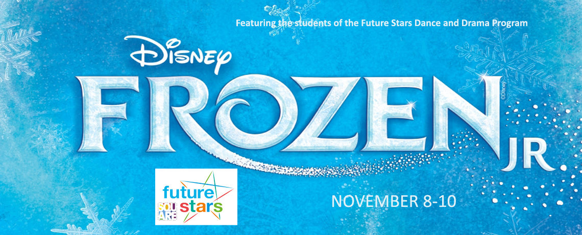 Frozen Jr. ~ November 8-10