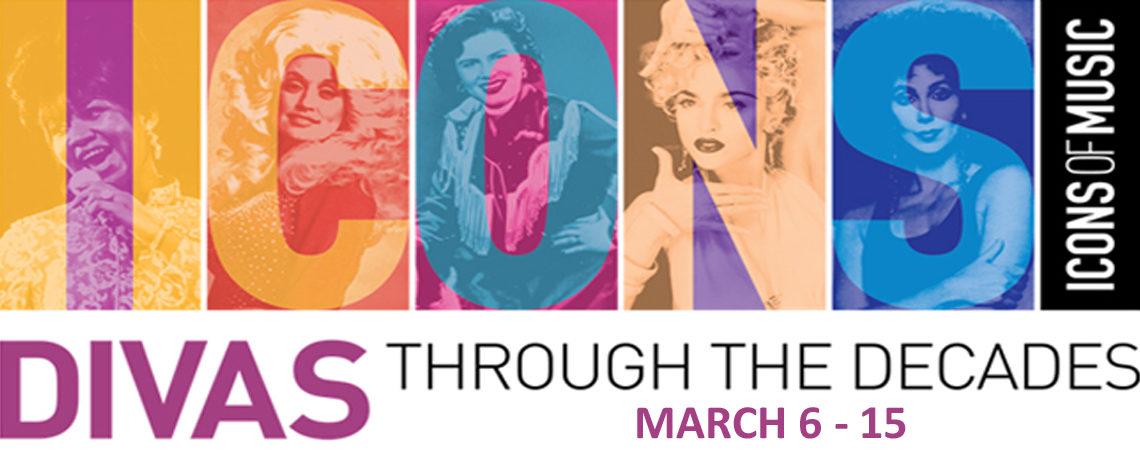 ICONS: Divas Through The Decades ~ March 6-15