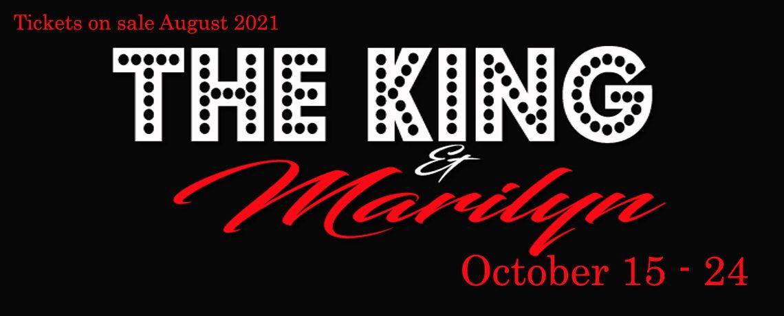 The King & Marilyn ~ October 15-24