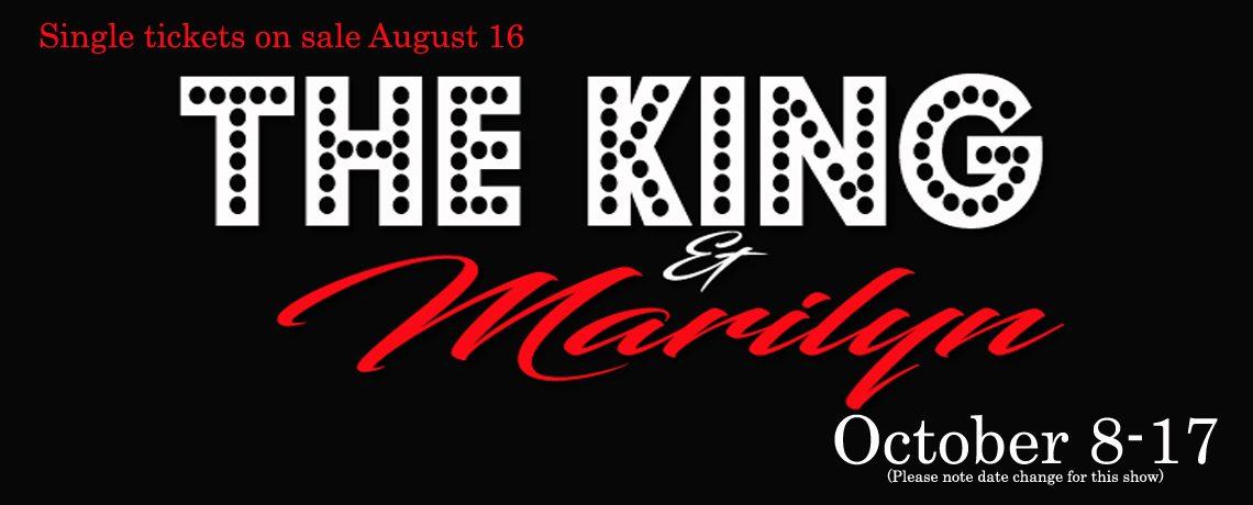 The King & Marilyn ~ October 8-17