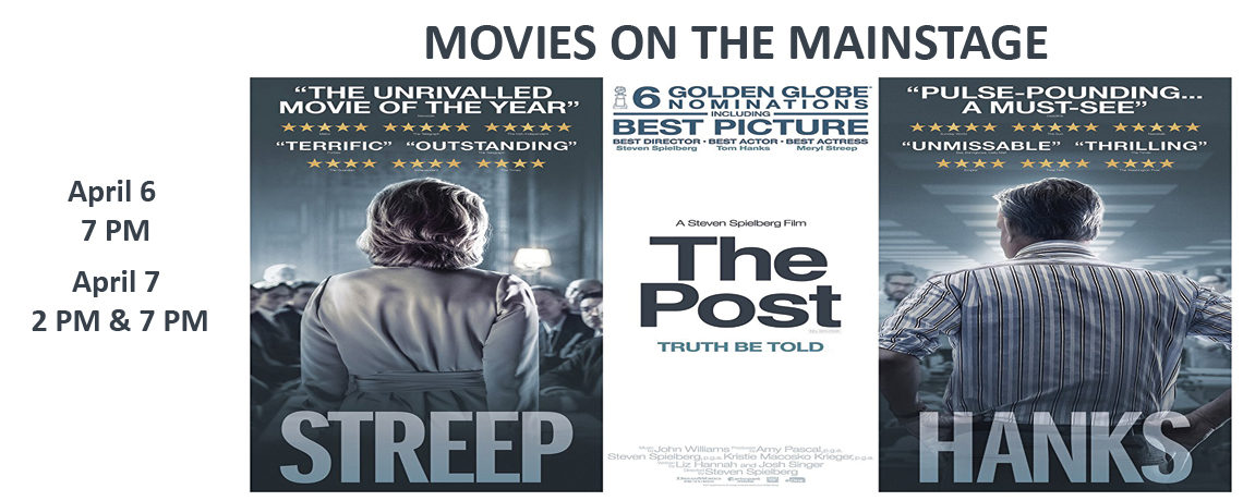 Movies On The Mainstage ~ The Post