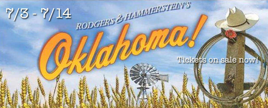 Oklahoma! ~ July 3 – 14