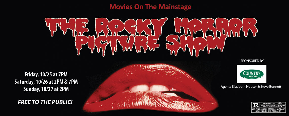 Movies On The Mainstage – The Rocky Horror Picture Show ~ October 25-27
