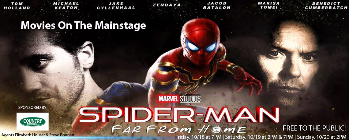 Movies On The Mainstage – Spider Man Far From Home ~ October 18-20