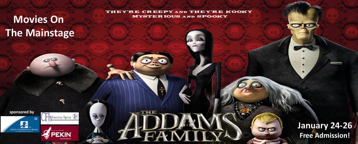 The Addams Family ~ January 24-26