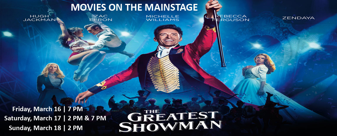 Movies On The Mainstage ~ The Greatest Showman