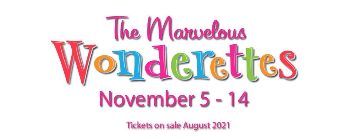 The Marvelous Wonderettes ~ November 5-14