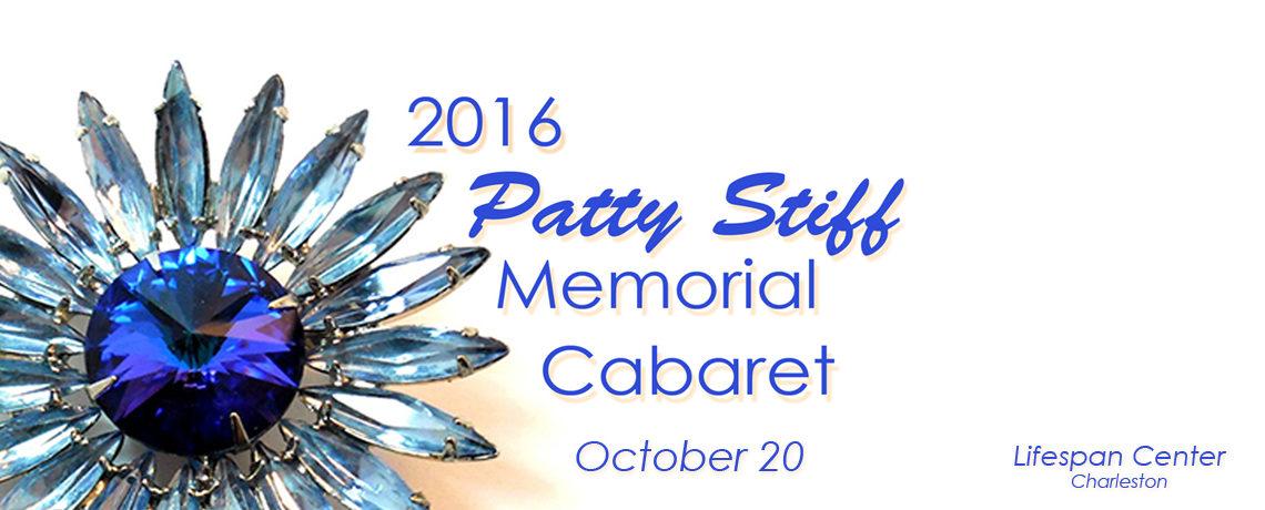 2016 Patty Stiff Memorial Cabaret ~ October 20