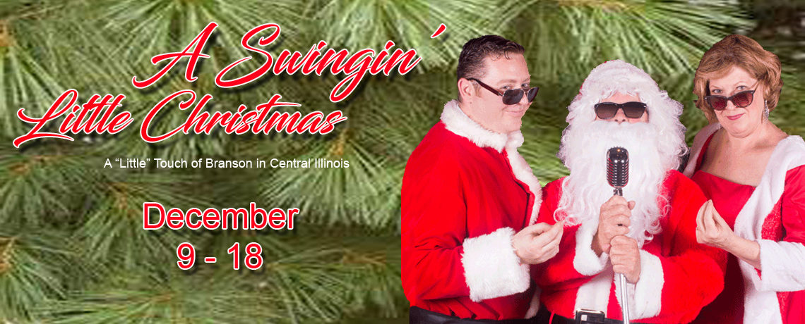 A Swingin' Little Christmas ~ December 9 – 18