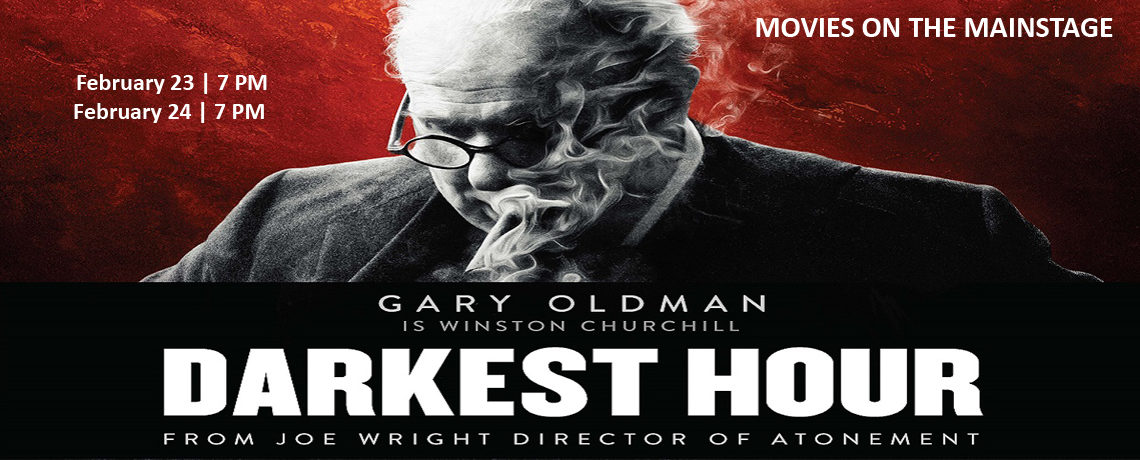 Movie On The Mainstage ~ Darkest Hour