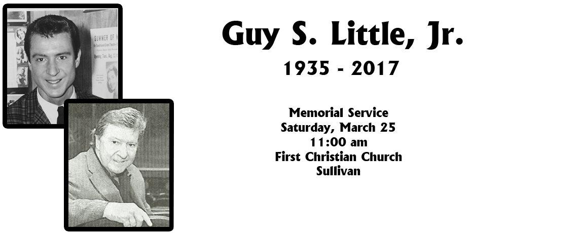 In Memoriam ~ Guy S. Little, Jr.