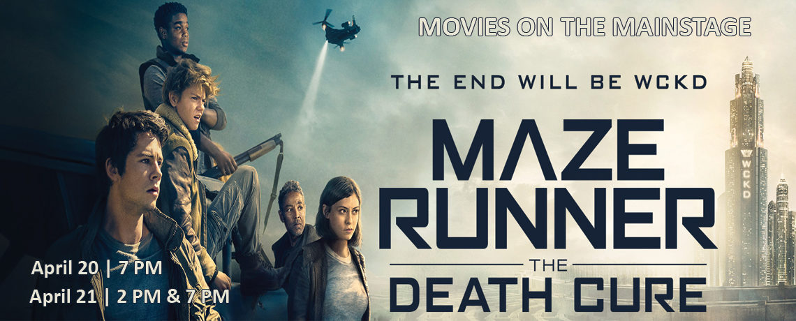 Movies On The Mainstage ~ Maze Runner The Death Cure