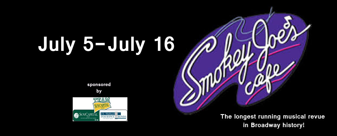 Smokey Joe's Cafe ~ July 5 – 16