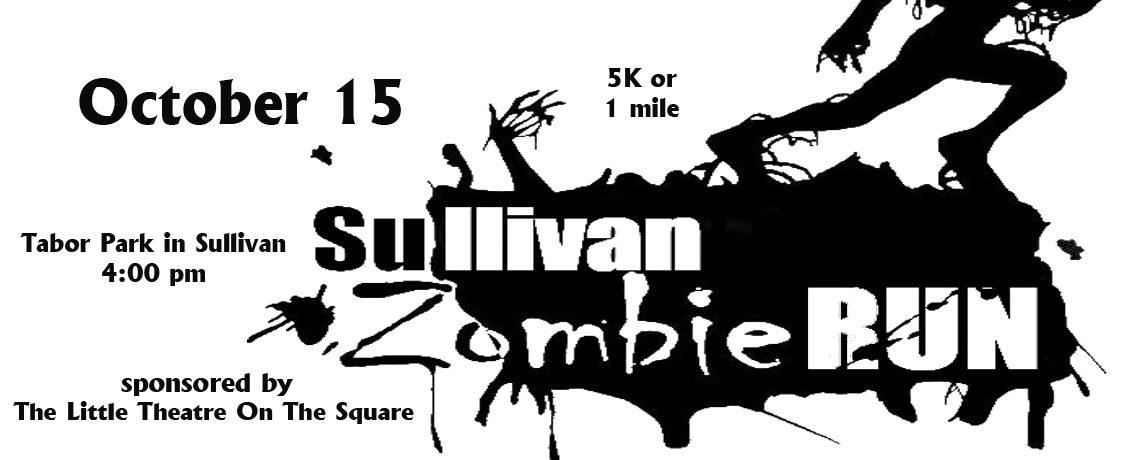 Sullivan Zombie Run ~ October 15